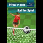 Piłka w grze - Ball im spiel